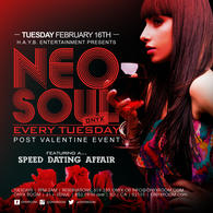Neo Soul Tuesday presents Post Valentine's Speed Dating & The Damion Willis Experience