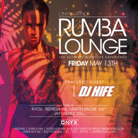 Rumba Fridays presents Special Guest DJ Hyfe