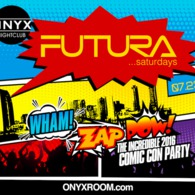 FUTURA Saturdays presents Wham Zap Pow! The Incredible Comic Con Party