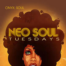 Neo Soul Tuesdays Presents....