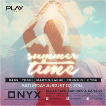 Onyx Room: Summer Time PLAY Saturdays