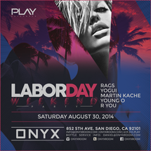 Onyx Room: PLAY Saturdays presents Play Labor Day Fun