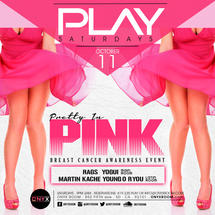 PLAY Saturday presents Pretty In Pink (Breast Cancer Awareness Event)