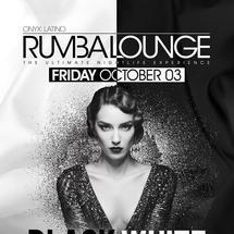 Rumba Lounge presents Black & White Affair