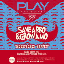 Play Saturday presents Movember: Save a BRO, Grow a MO