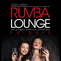 Onyx Room: Rumba Lounge Fridays