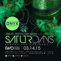 Onyx Saturday: Escape the Ordinary for a Pre-St. Patty's Day Bash