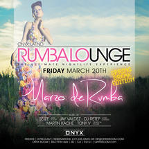 Rumba Lounge Fridays presents Marzo de Rumba *Spring Break Edition*