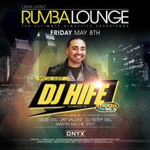 Rumba Lounge Fridays presents Special Guest DJ Hife
