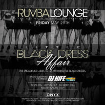 Rumba Lounge Fridays presents Little Black Dress Affair