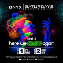 Onyx Saturday: Escape the Ordinary Here We Glow Again