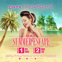 Onyx Saturday: Escape the Ordinary Summer Escape