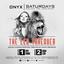 Onyx Saturday: Escape the Ordinary The Leo Takeover