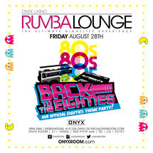 Rumba Lounge Fridays presents Back to the 80s