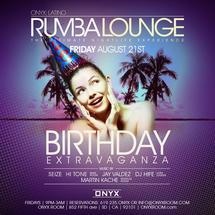 Rumba Lounge Fridays presents August Birthday Extravaganza