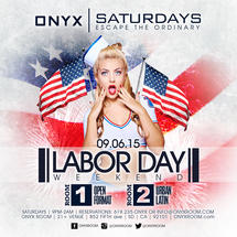 Onyx Saturday: Escape the Ordinary presents Labor Day Weekend!