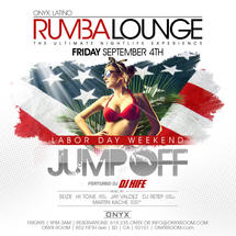 Rumba Lounge Fridays presents Labor Day Weekend Jump Off