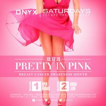 Onyx Saturday: Escape the Ordinary presents Pretty in Pink