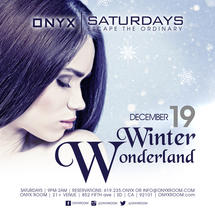 Onyx Saturday: Escape the Ordinary presents Winter Wonderland