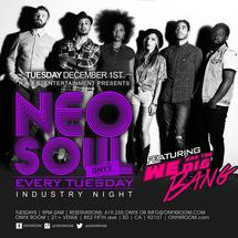 Neo Soul Tuesday presents Industry Night featuring TheBigBang